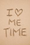 I love me time